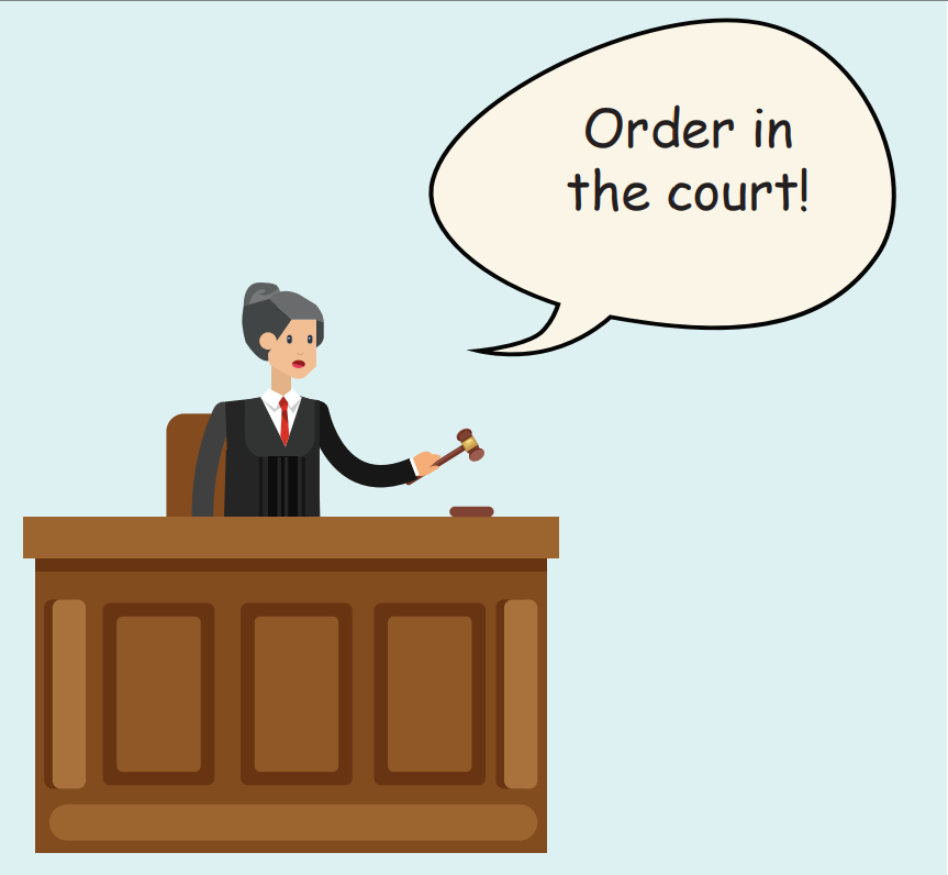 A woman wearing a robe who is a judge stands behind a desk holding a wooden hammer. She says,