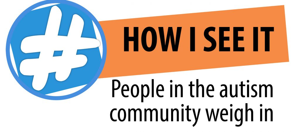 The logo for the How I See It series includes the series name, the ASDNext hashtag icon and the phrase People in the autism community weigh in.