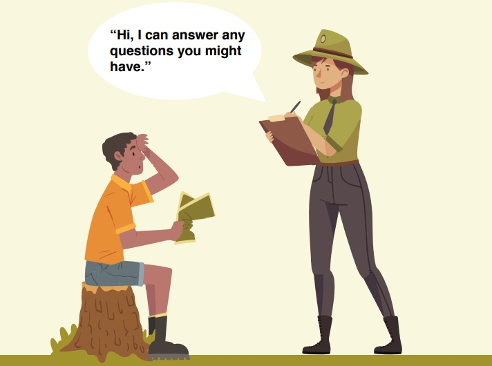 A boy talking to a park ranger who says,